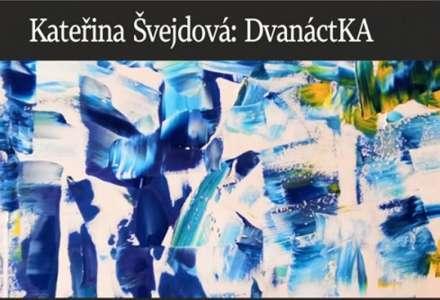 Kateřina Švejdová: Dvanáctka