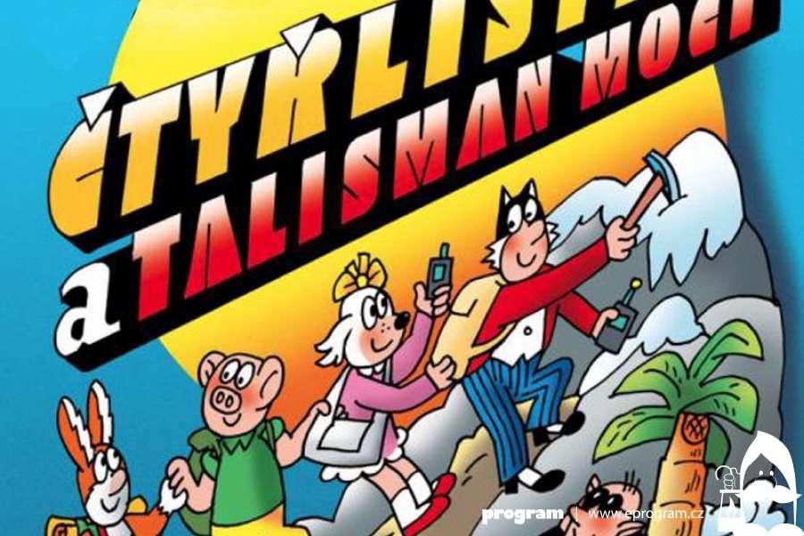 Dětské Divadelní Dovádění: Čtyřlístek a talisman moci