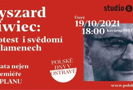 Ryszard Siwiec: protest i svědomí v plamenech