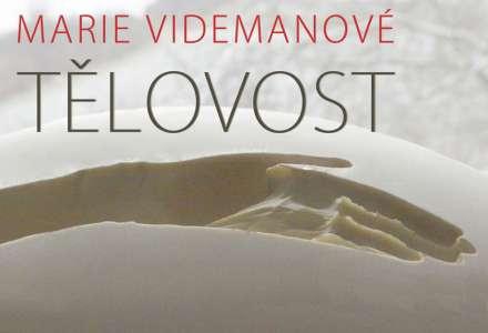 Marie Videmanová - Tělovost