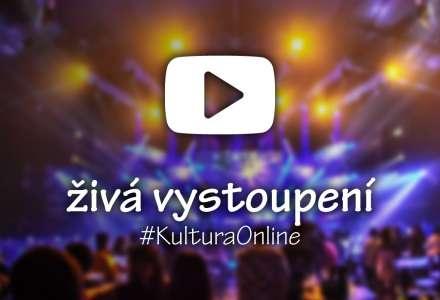 #KulturaOnline: Přehled živého vysílání divadel, koncertů a dalších kulturních akcí